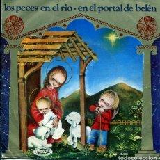 Disques de vinyle: NAVIDAD - ORFEON INFANTIL DE ESPAÑA / LOS PECES EN EL RIO + 1 (SINGLE 1970). Lote 196750830