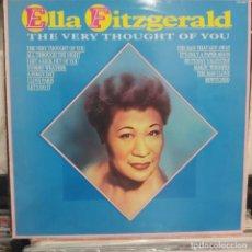 Discos de vinilo: LP INGLÉS ELLA FITZGERALD THE VERY THOUGHT OF YOU VG++. Lote 196755423