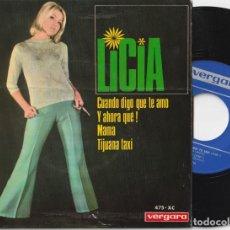 Discos de vinilo: LICIA - CUANDO DIGO QUE TE AMO + 3 (EP VERGARA 1967). Lote 196768006