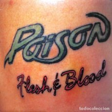 Discos de vinilo: POISON _– FLESH & BLOOD. Lote 196802998