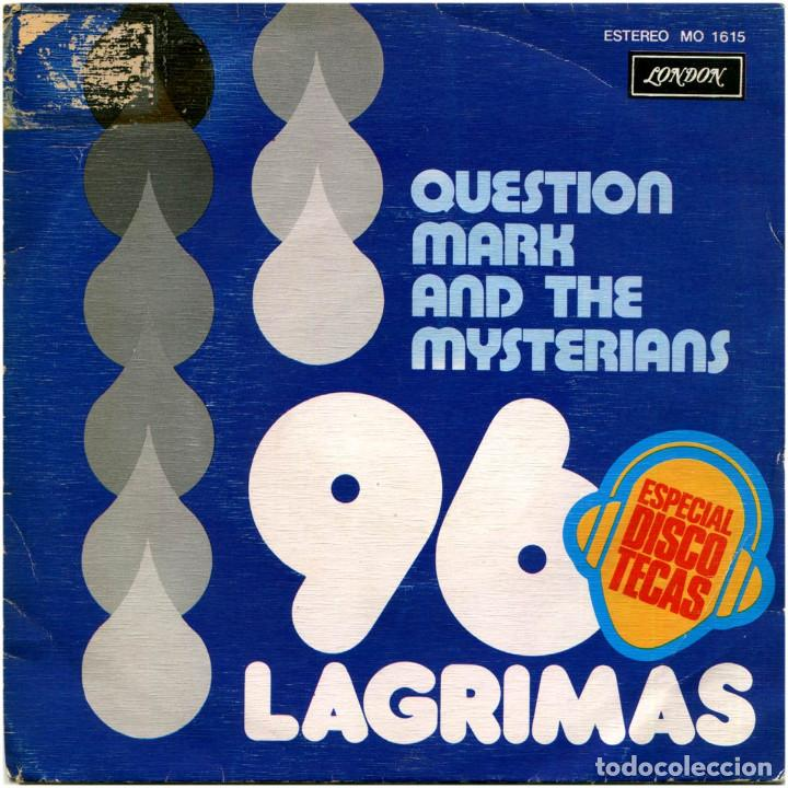 QUESTION MARK AND THE MYSTERIANS ‎– 96 LAGRIMAS (96 TEARS) - SG PROMO SPAIN 1976 - LONDON MO1615 (Música - Discos - Singles Vinilo - Rock & Roll)