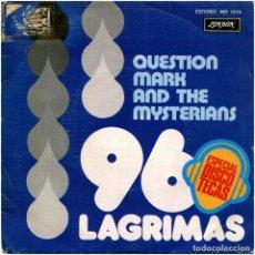 Discos de vinilo: QUESTION MARK AND THE MYSTERIANS – 96 LAGRIMAS (96 TEARS) - SG PROMO SPAIN 1976 - LONDON MO1615. Lote 196815543