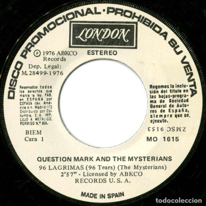 Discos de vinilo: Question Mark And The Mysterians ‎– 96 Lagrimas (96 Tears) - Sg promo Spain 1976 - London MO1615 - Foto 3 - 196815543
