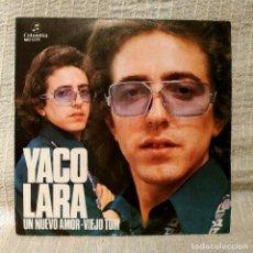 Discos de vinilo: YACO LARA - UN NUEVO AMOR / VIEJO TOM - XIV FESTIVAL ESPAÑOL DE LA CANCIÓN BENIDORM 1972 COMO NUEVO. Lote 196820890