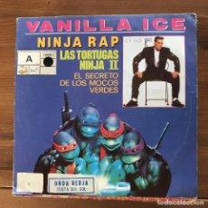 Discos de vinilo: VANILLA ICE - NINJA RAP - SINGLE HISPAVOX SPAIN 1991 PROMO. Lote 196836991