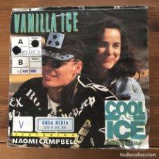 Discos de vinilo: VANILLA ICE & NAOMI CAMPBELL - COOL AS ICE - SINGLE SBK ALEMANIA 1991. Lote 196837366