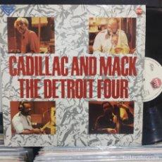 Discos de vinilo: LP CADILLAC AND MACK THE DETROIT FOUR VG++. Lote 196843122