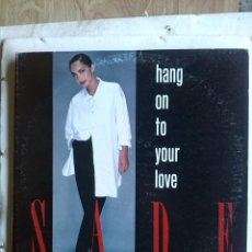 Discos de vinilo: SADE - HANG ON TO YOUR LOVE - JAPAN (84). Lote 196845313