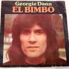 Discos de vinilo: SINGLE EL BIMBO DE GEORGIE DANN. Lote 196914035