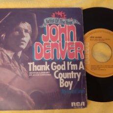 Discos de vinilo: JOHN DENVER THAK GOD I'M A CONTRY BOY. MY SWEET LADY. RCA. 1975 ESPAÑA.. Lote 196928757