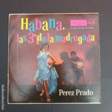 Discos de vinilo: HABANA, LAS 3 DE LA MADRUGADA. PEREZ PRADO Y SU ORQUESTA. RCA, 1958. Lote 196931385
