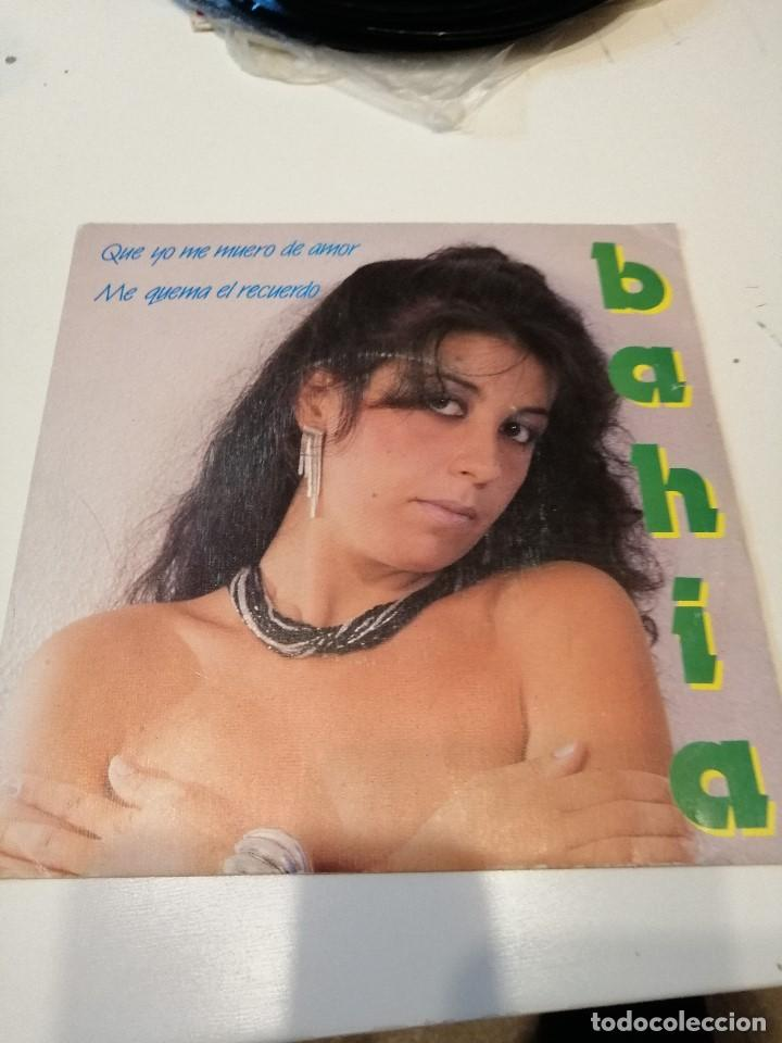 BAL-4 DISCO CHICO 7 PULGADAS BAHIA QUE YO ME MUERO DE AMOR (Música - Discos - Singles Vinilo - Otros estilos)