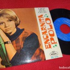 Disques de vinyle: ENCARNITA POLO UN SUEÑO ROTO/FUERA PENA/NUESTRA FIESTA +1 EP 1963 DEDICATORIA Y FIRMA ORIGINAL EX. Lote 196967151