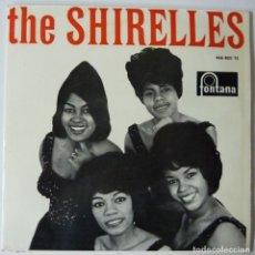 Discos de vinil: THE SHIRELLES // EL MUNDO ESTA LOCO+3 // 1963 // EP. Lote 196975891