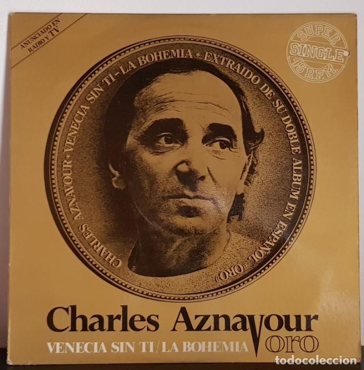 CHARLES AZNAVOUR ORO - VENECIA SIN TI - 1982 (Música - Discos de Vinilo - Maxi Singles - Canción Francesa e Italiana)