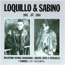 Discos de vinilo: ANTIGUO VINILO-OLD VINYL: LOQUILLO Y SABINO 1981-1984. GRABACIONES INÉDITAS CON INTOCABLES Y TROGLOD. Lote 196977637