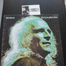 Discos de vinilo: LÉO FERRÉ – IL N'Y A PLUS RIEN LP BARCLAY – 80483 EDIICIÓN DE FRANCIA - PORTADA ABIERTA. Lote 196988105