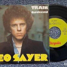 Discos de vinilo: LEO SAYER - TRAIN / QUICKSAND. EDITADO POR CHRYSALIS. AÑO 1.975. Lote 197027362
