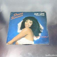 Discos de vinilo: DONNA SUMMER - OUR LOVE / SUNSET PEOPLE----FUNDA VG++-- VINILO VG ++. Lote 181966811