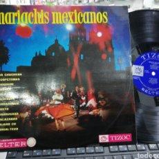 Discos de vinilo: MARIACHIS MEXICANOS LP TIZOC BELTER ESPAÑA 1970 RAREZA. Lote 197045538