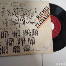Discos de vinilo: MICHEL ETXEGARAY ( IMANOL ) ATZO GAUR BIHAR / EP 45 RPM GOIZTIRI. Lote 197054897