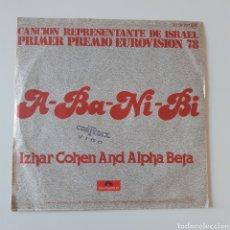 Dischi in vinile: IZHAR COHEN AND ALPHA-BETA. A-BA-NI-BI. POLYDOR ?20 56 727 ESPAÑA. EUROVISION ISRAEL 1978. CORTYDIX. Lote 197068322