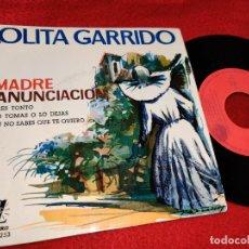 Discos de vinilo: LOLITA GARRIDO MADRE ANUNCIACION/ERES TONTO/LO TOMAS O LO DEJAS/TU NO SABES QUE TE QUIERO EP 1961 ZA. Lote 294959073