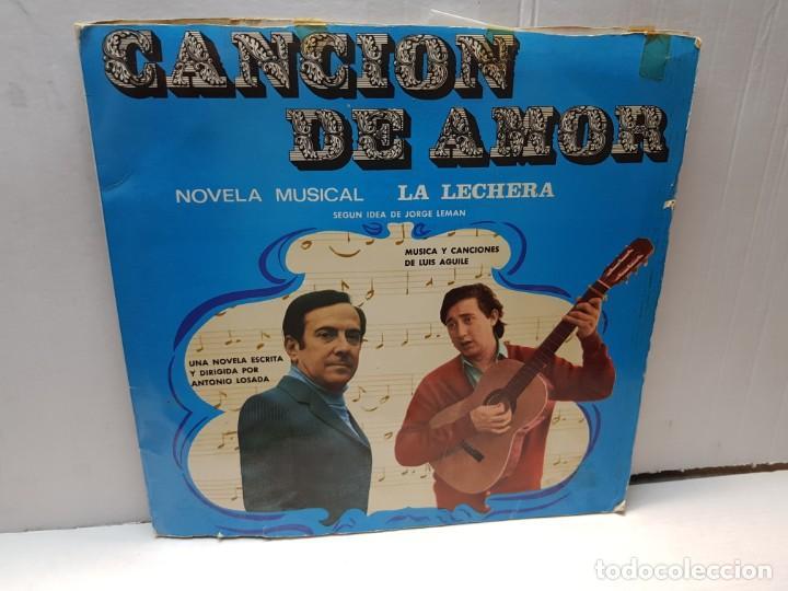 DISCO 33 RPM- CANCION DE AMOR- LA LECHERA EN FUNDA ORIGINAL (Música - Discos de Vinilo - Maxi Singles - Solistas Españoles de los 50 y 60)