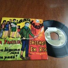 Discos de vinilo: LORENZO VALVERDE EP CEM 1967 INCENDIO EN RIO/ QUE PASO?/ LA FAMILIA/ UNA LAGRIMA MAS. Lote 197117457