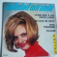 Disques de vinyle: CHICA YE-YÉ SOLEDAD MIRANDA EP (BELTER, 1964) PELUCÓN + 3. Lote 197131767