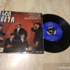 Discos de vinilo: LOS BETA - SPAIN EP REGAL 1966 - SI LA VIDA ES ASI / OH MI AMOR / GUANTANAMERA / QUE MAS QUISIERA Y. Lote 197191923