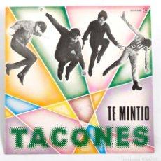 Discos de vinilo: TACONES. TE MINTIO / CLIN, CLIN. SINGLE PROMOCIONAL. ZAFIRO.1982. NUEVO. Lote 197258742