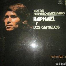 Discos de vinilo: RAPHAEL - Y LOS GEMELOS - CONCIERTO HISPANOAMERICANO LP - ORIGINAL ESPAÑOL - HISPAVOX 1975 - ESTEREO. Lote 197275176