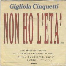 Discos de vinilo: 45 GIRI GIGLIOLA CINQUETTI /DINO NON HO L'ETA' /GLI OCHI MIEI HOLLAN EUROVIISON SONG FESTIVAL NEW VE. Lote 197275378