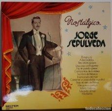 Discos de vinilo: NOSTÁLGICO JORGE SEPULVEDA. Lote 197292801