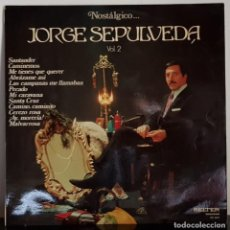 Discos de vinilo: NOSTALGICO JORGE SEPULVEDA VOL. 2. Lote 197293077