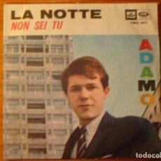 Discos de vinilo: ADAMO LA NOTTE SINGLE. Lote 197293482
