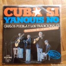 Discos de vinilo: CARLOS PUEBLA Y LOS TRADICIONALES. CUBA SI YANQUIS NO. 2LP. MOVIEPLAY 23.0069/5 F. ESPAÑA 1977.. Lote 197306715