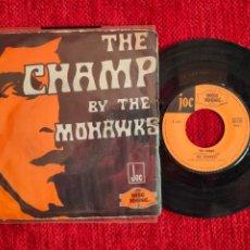 Discos de vinilo: THE MOHAWKS THE CHAMP FRANCES. Lote 197318616