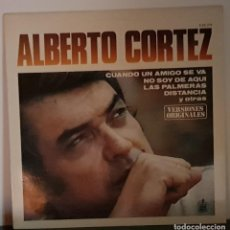 Discos de vinilo: ALBERTO CORTEZ - CUANDO UN AMIGO SE VA - HISPAVOX 1980. Lote 197331555