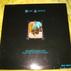 Discos de vinilo: MARC ALMOND. THE HOUSE IS HAUNTED BY THE ECHO OF YOUR LAST GOOBYE. MAXI-SINGLE. EDC. UK. IMPECA (#). Lote 197339941