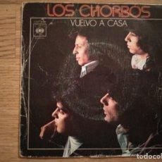 Discos de vinilo: DISCO VINILO SINGLES LOS CHORROS. VUELVO A CASA. Lote 197346078