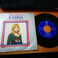 Dischi in vinile: KARINA EN UN MUNDO NUEVO / QUISIERA TENER EUROVISION 1971 SINGLE VINILO ESPAÑOL WALDO DE LOS RIOS. Lote 197347591