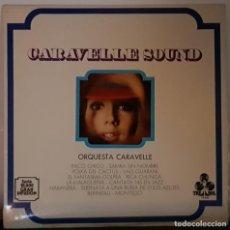 Disques de vinyle: CARAVELLE SOUND - ORQUESTA CARAVELLE - 1967. Lote 197352252