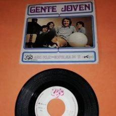 Discos de vinilo: GENTE JOVEN. SERE FELIZ-NOSTALGIA DE TI. UNIC RECORDS 1970. Lote 197352356