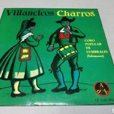 Discos de vinilo: VILLANCICOS CHARROS - CORO POPULAR LUMBRALES SALAMANCA. EP VINILO BUEN ESTADO. Lote 197395652