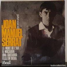 Discos de vinilo: JOAN MANUEL SERRAT - LA MORT DE L´AVI EDIGSA 1965. Lote 197417377
