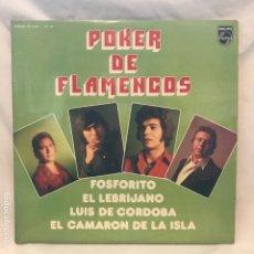 Discos de vinilo: EL CAMARÓN DE LA ISLA FOSFORITO - EL LEBRIJANO - LUIS DE CÓRDOBA ?– POKER DE FLAMENCOS. Lote 197439367