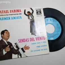 Discos de vinilo: RAFAEL FARINA. MEMORIA CARMEN AMAYA SENDAS DEL VIENTO/ ALMERIA QUIEN TE VIERA +2. 1964.. Lote 197447723