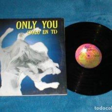 Discos de vinilo: GOOD BYTES 1997 SPAIN MAXI 12 ELECTRONIC MAKINA EURO DANCE ONLY YOU SOLO EN TI X.TEN I. MARIN MIRA !. Lote 197449496